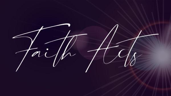 Faith Acts 1/10 Image